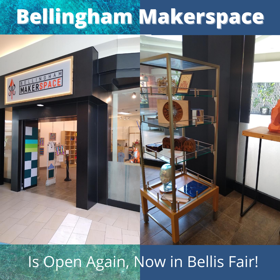 Bellingham Makerspace is open again to the public in a new location in Bellis Fair